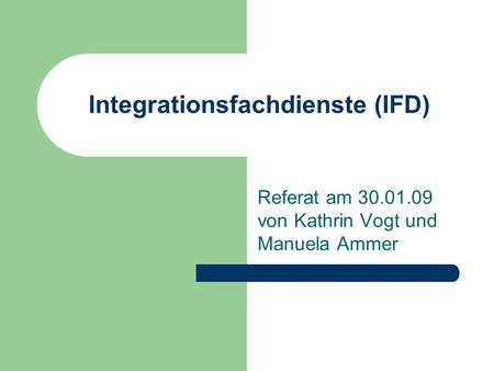 Integrationsfachdienste (IFD)
