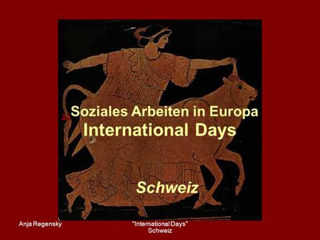 """Soziales Arbeiten in Europa International Days"