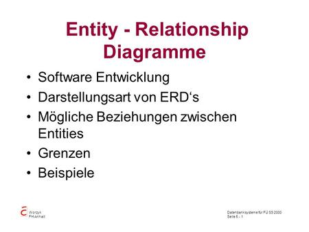 Entity - Relationship Diagramme