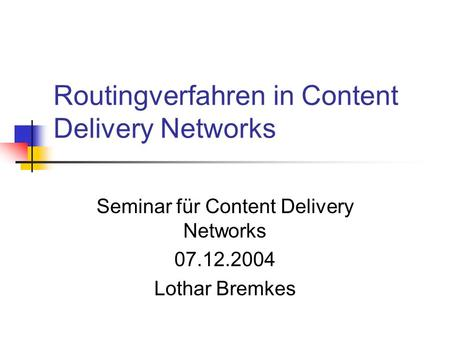 Routingverfahren in Content Delivery Networks