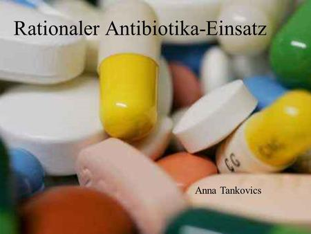 Rationaler Antibiotika-Einsatz