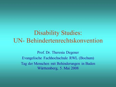 Disability Studies: UN- Behindertenrechtskonvention