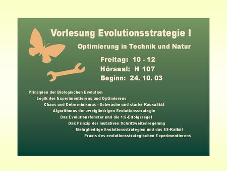 "PowerPoint-Folien zur 1. Vorlesung ""Evolutionsstrategie I"""