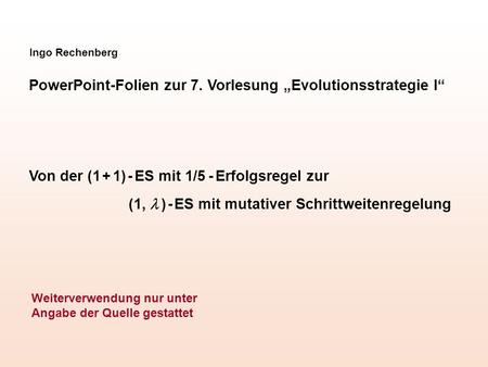 "PowerPoint-Folien zur 7. Vorlesung ""Evolutionsstrategie I"""