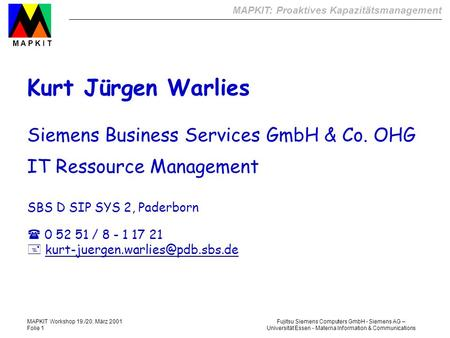 Kurt Jürgen Warlies Siemens Business Services GmbH & Co. OHG