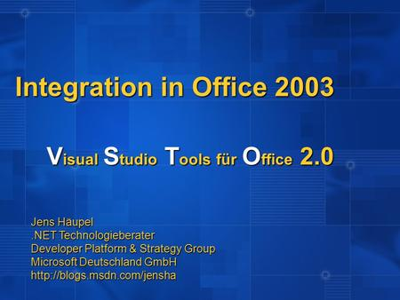Integration in Office 2003 Visual Studio Tools für Office 2.0