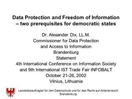 Dr. Alexander Dix, LL.M. Commissioner for Data Protection