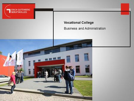 Vocational College Business and Administration.