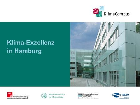 Klima-Exzellenz in Hamburg. Vortragsthema 26.04.2015 Name Universität Hamburg.