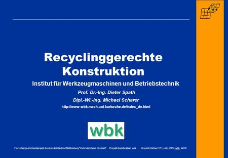 Recyclinggerechte Konstruktion