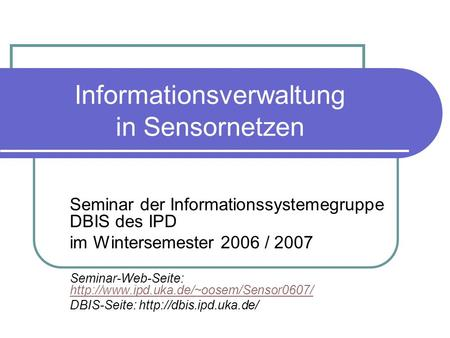 Informationsverwaltung in Sensornetzen