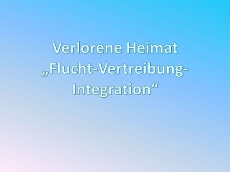 """Flucht-Vertreibung-Integration"""