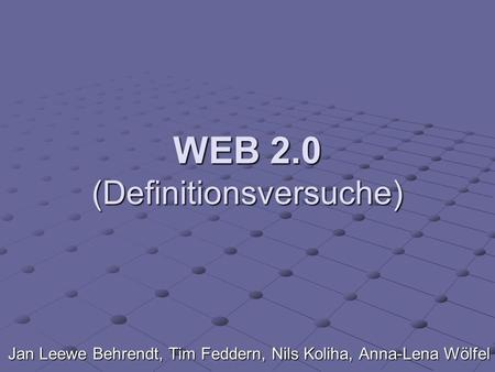 WEB 2.0 (Definitionsversuche)
