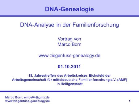 DNA-Genealogie DNA-Analyse in der Familienforschung Vortrag von
