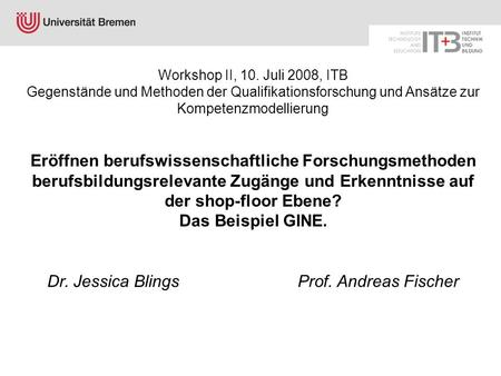 Dr. Jessica Blings Prof. Andreas Fischer