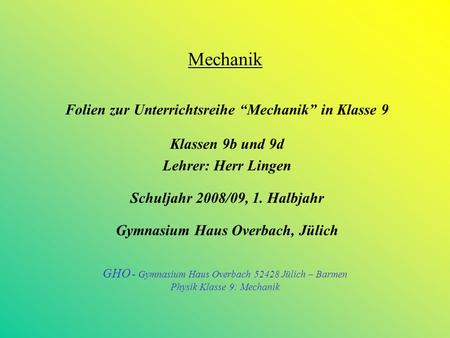 "Mechanik Folien zur Unterrichtsreihe ""Mechanik"" in Klasse 9"
