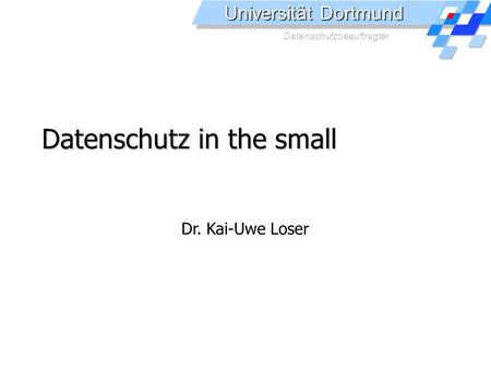 Datenschutz in the small