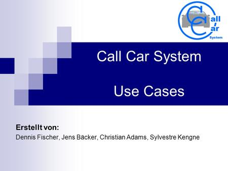 Call Car System Use Cases