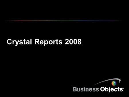 Crystal Reports 2008.
