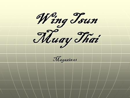 Wing Tsun Muay Thai Magazin 01.