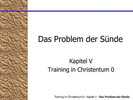 Kapitel V Training in Christentum 0