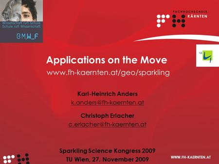 Applications on the Move