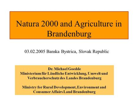 Natura 2000 and Agriculture in Brandenburg