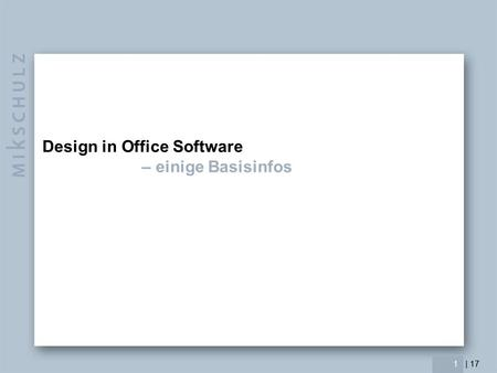 Design in Office Software – einige Basisinfos