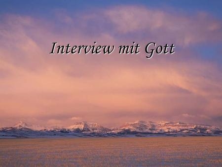 Interview mit Gott.