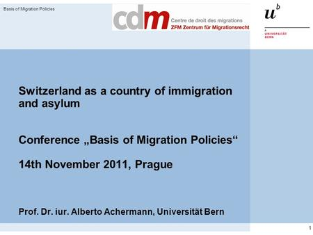 Basis of Migration Policies