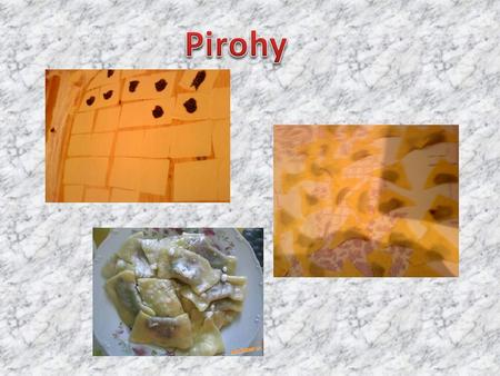 Pirohy.