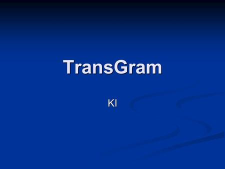 TransGram KI. Formation of the KI Present: Take the stem of the infinitive and add the following endings: Ich-eWir-en Du-estIhr-et Er-eSie-en EG: Kaufen.