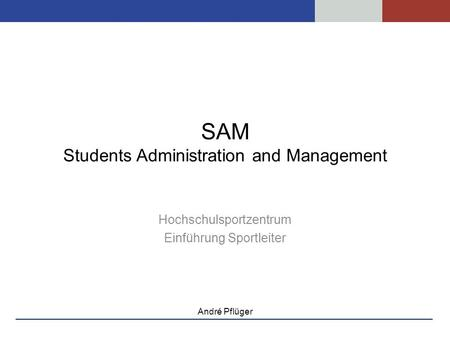 SAM Students Administration and Management
