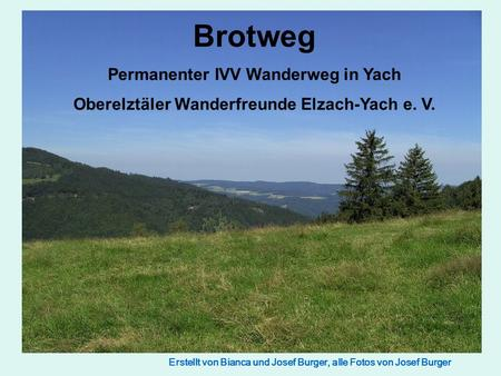 Brotweg Permanenter IVV Wanderweg in Yach