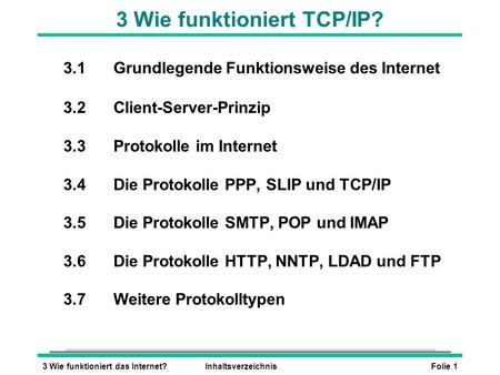 3 Wie funktioniert TCP/IP?