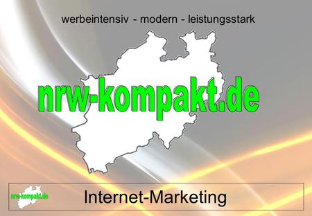 Internet-Marketing werbeintensiv - modern - leistungsstark.