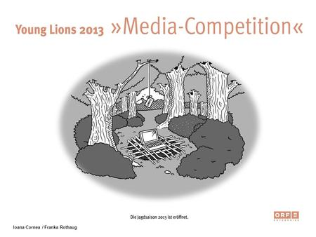 Ioana Cornea / Franka Rothaug. Young Lions 2013 MEDIA Competition Numbers for Aid Donating is tied to time and effort. We want to catch decision makers.