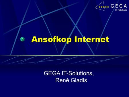 GEGA IT-Solutions, René Gladis
