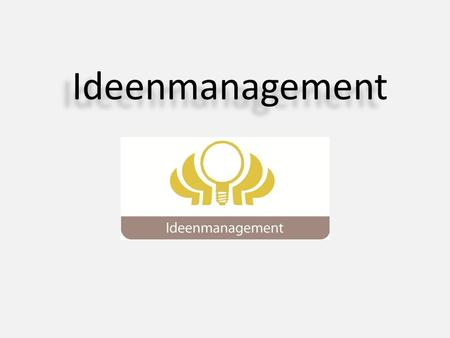 Ideenmanagement.