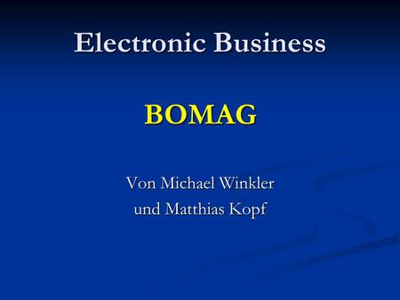 Electronic Business BOMAG
