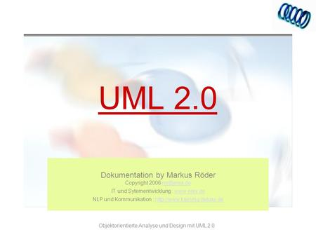 UML 2.0 Dokumentation by Markus Röder Copyright 2006