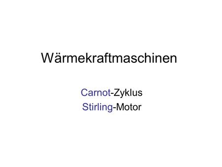 Carnot-Zyklus Stirling-Motor