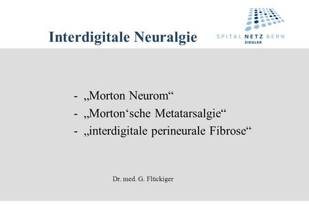 Interdigitale Neuralgie