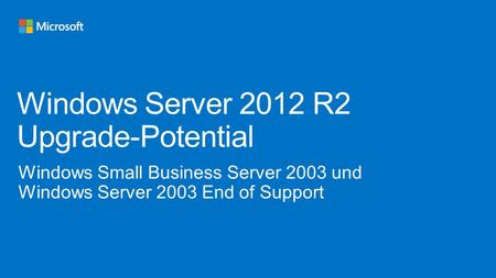 Windows Server 2012 R2 Upgrade-Potential