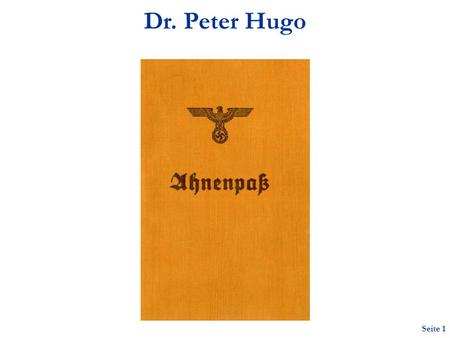 Dr. Peter Hugo.