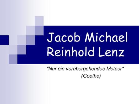 Jacob Michael Reinhold Lenz
