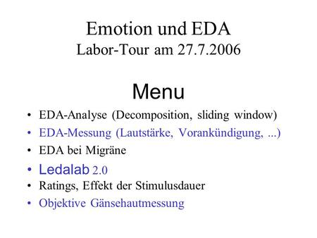 Emotion und EDA Labor-Tour am