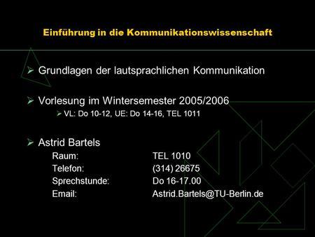 Einführung in die Phonetik und Phonologie SS 2010 Bistra Andreeva ...