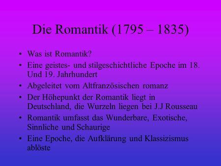 Romantik geschichtliche hintergrund