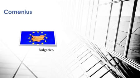 Comenius Bulgarien 1.